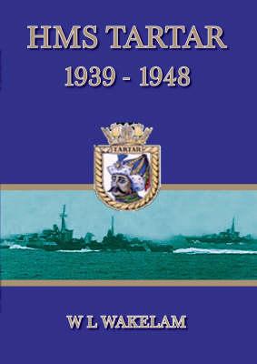 "HMS ""Tartar"" 1939-1948 (Paperback)"