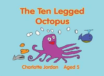 The 10 Legged Octopus (Paperback)