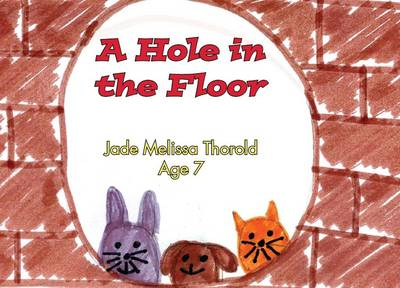 A Hole in the Floor (Paperback)