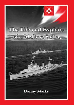 The Life and Exploits of a Maltese Sailor (Paperback)
