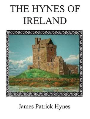 The Hynes of Ireland (Paperback)