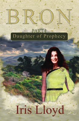 Daughter of Prophecy - Bron 1 (Paperback)