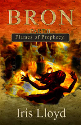 Flames of Prophecy - Bron No. 2 (Paperback)