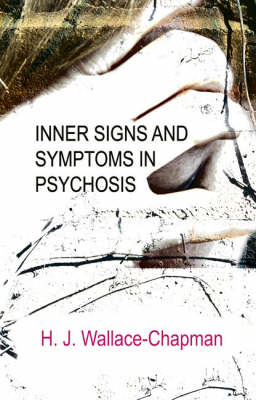 Inner Signs and Symptoms in Psychosis (Paperback)
