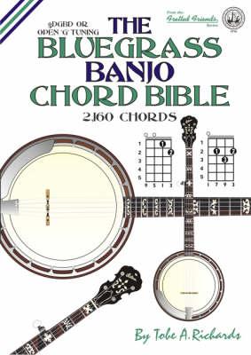 The Bluegrass Banjo Chord Bible: Open G Tuning 2,160 Chords (Paperback)