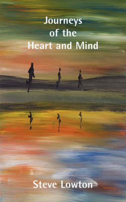 Journeys of the Heart and Mind (Paperback)
