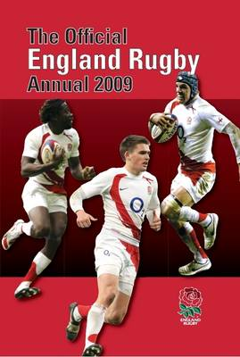 Official England Rugby Football Union Annual 2009 2009 (Hardback)