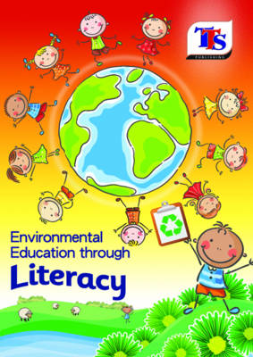 Environmental Education Through Literacy (Paperback)