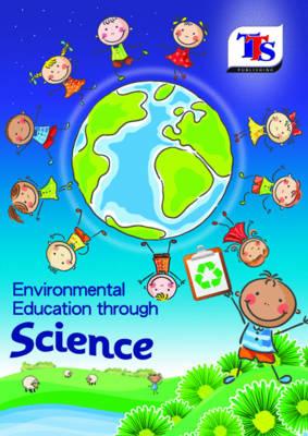 Environmental Education Through Science (Paperback)
