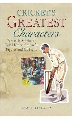 Cricket's Greatest Characters (Paperback)