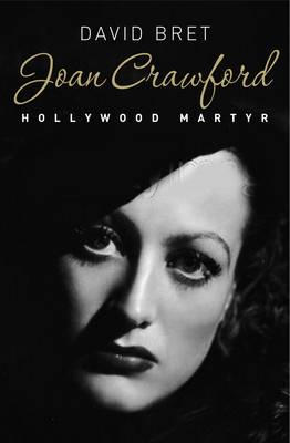 Joan Crawford: Hollywood Martyr (Paperback)