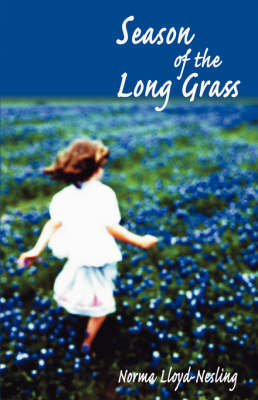 Season of the Long Grass (Paperback)