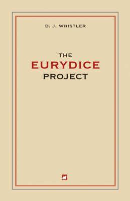 The Eurydice Project (Paperback)