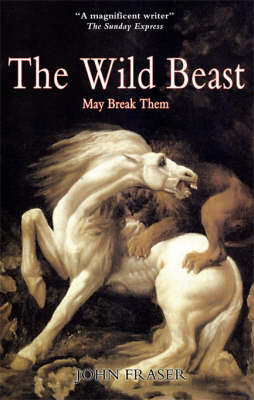 The Wild Beast May Break Them: A Family is Torn Apart by Love (Paperback)