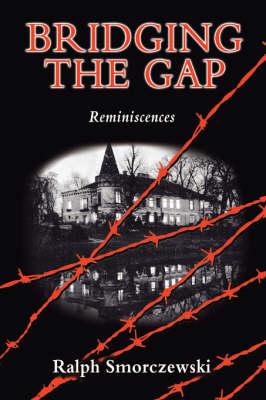Bridging the Gap: Reminiscences (Hardback)