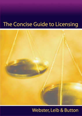 The Concise Guide to Licensing (Paperback)