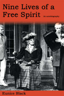 Nine Lives of a Free Spirit: The Autobiography of Eunice Black (Paperback)