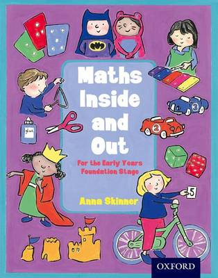 Maths Inside and Out: For the Early Years Foundation Stage (Paperback)