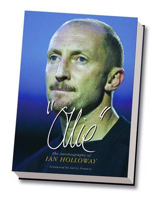 Ollie: The Autobiography of Ian Holloway (Hardback)