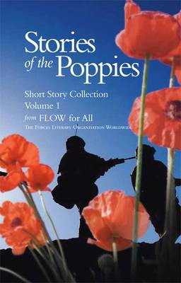 Stories of the Poppies: v. 1: Short Story Collection (Paperback)