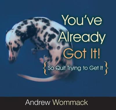 You've Already Got It! (Paperback)