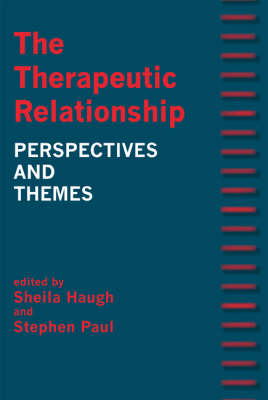 The Therapeutic Relationship: Perspectives and Themes (Paperback)
