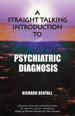 A Straight Talking Introduction to Psychiatric Diagnosis - Straight Talking Introductions (Paperback)