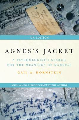 Agnes's Jacket: A Psychologist's Search for the Meanings of Madness (Paperback)