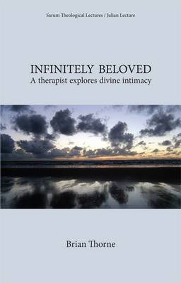 Infinitely Beloved: A Therapist Explores Divine Intimacy (Paperback)