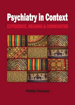 Psychiatry in Context: Experience, Meaning & Communities (Paperback)
