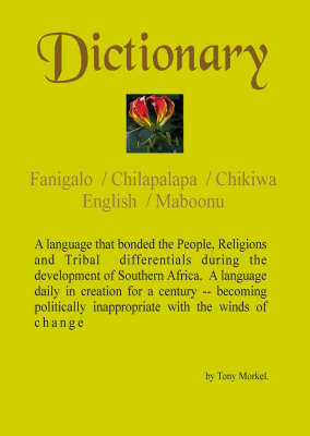Dictionary: Fanigalo / Chilapalapa / Chikiwa / English / Maboonu (Paperback)