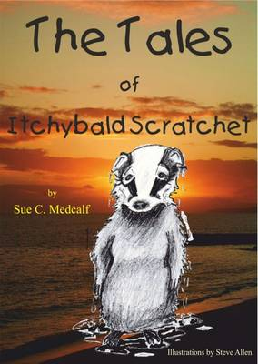 The Tales of Itchybald Scratchet (Paperback)