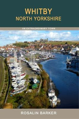 Whitby: An Extraordinary Town (Paperback)