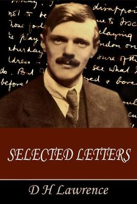The Selected Letters of D H Lawrence (Paperback)