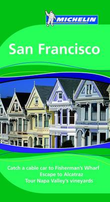 San Francisco Tourist Guide - Michelin Green Guides 1595 (Paperback)