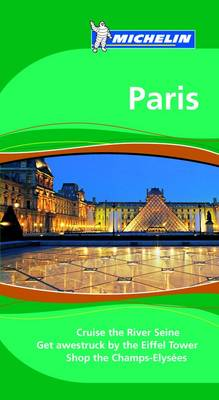 Paris Tourist Guide - Michelin Green Guides 1355 (Paperback)