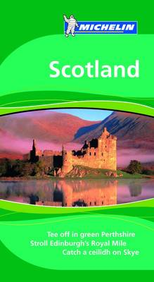 Scotland Tourist Guide - Michelin Green Guides 1575 (Paperback)