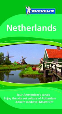 Netherlands Tourist Guide - Michelin Green Guides 1574 (Paperback)