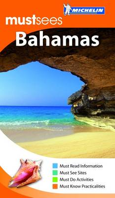Must Sees the Bahamas - Michelin Must Sees Guide (Paperback)