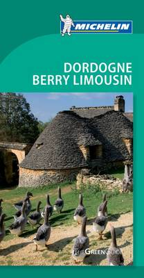Tourist Guide Dordogne Berry Limousin 2010 - Michelin Green Guides 1325 (Paperback)