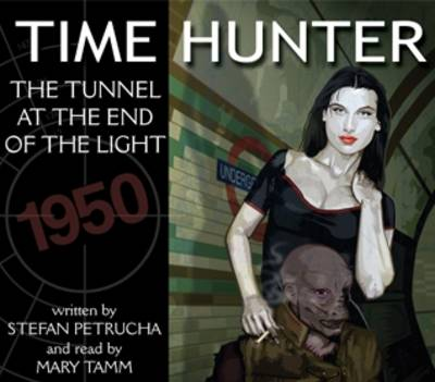 The Tunnel at the End of the Light - Time Hunter No. 3 (CD-Audio)
