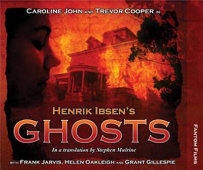Henrik Ibsen's Ghosts - Theatre Classics (CD-Audio)