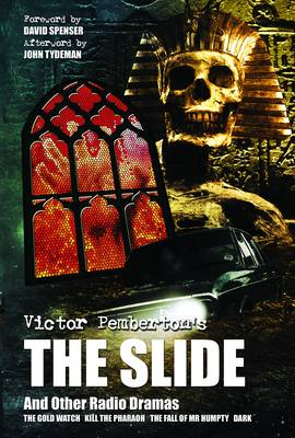 Victor Pemberton's The Slide (And Other Radio Dramas) (Paperback)