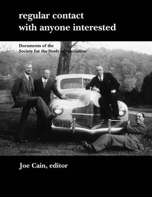 Regular Contact with Anyone Interested: Documents of the Society for the Study of Speciation (Paperback)