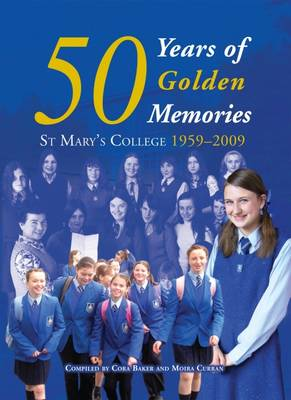 50 Years of Golden Memories: St Mary's College 1959-2009 (Paperback)