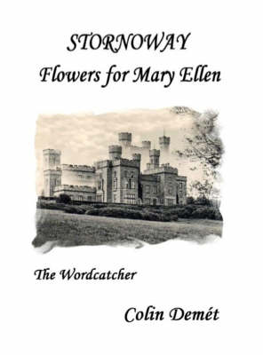 Stornoway: Flowers for Mary Ellen (Paperback)