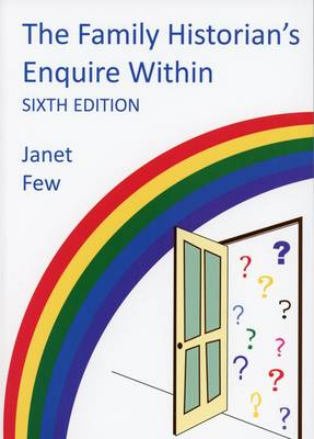 The Family Historian's Enquire within (Paperback)