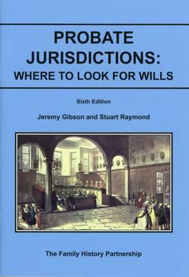 Probate Jurisdictions: Where to Look for Wills (Paperback)