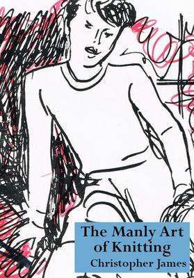 The Manly Art of Knitting (Paperback)
