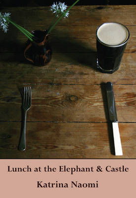Lunch at the Elephant and Castle (Paperback)